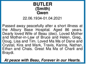 BUTLER (Smith) Gwen 22.06.1934-01.04.2021   Passed away peace