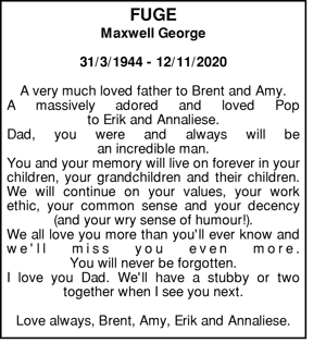 Fuge Maxwell George 31/3/1944 - 12/11/2020 A very much